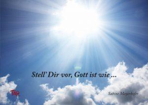 Buch Stell' dir vor, Gott ist wie ...